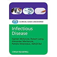 Infectious Disease: Clinical Cases Uncovered