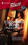 Watch and Learn, Stephanie Bond, 0373794320