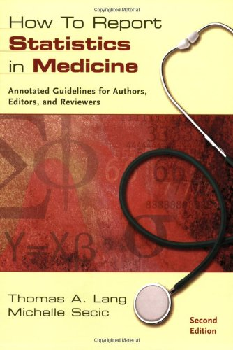 How to Report Statistics in Medicine: Annotated Guidelines for Authors, Editors, and Reviewers by Brand: American College of Physicians