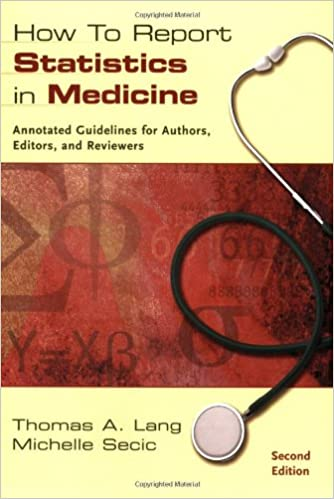 How To Report Statistics In Medicine Annotated Guidelines For
