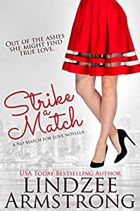 Strike A Match by Lindzee Armstrong ebook deal