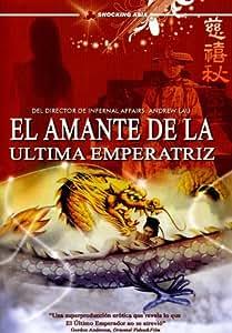 El Amante De La Ultima Emperatriz (Lover Of The Last Empress)