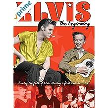 Elvis Presley - The Beginning
