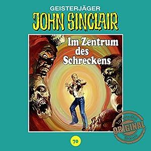 Im Zentrum des Schreckens (John Sinclair - Tonstudio Braun Klassiker 70) Hörspiel