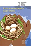 img - for Risk Management And Value: Valuation and Asset Pricing (World Scientific Studies in International Economics) by Mondher Bellalah (2008-02-28) book / textbook / text book