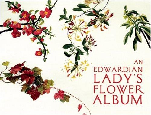 An Edwardian Lady's Flower Album