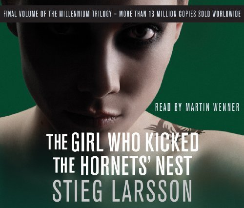 The Girl Who Kicked the Hornets' Nest (Millennium Trilogy) by Larsson, Stieg on 01/10/2009 Abridged edition