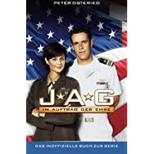 JAG: Im Auftrag der Ehre - Das inoffizielle Buch zur Serie