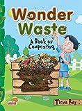 Wonder Waste: A Book on Composting 2017