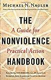 The Nonviolence Handbook, Michael N. Nagler, 1626561451
