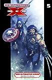 Die Ultimativen X-Men 05. Der ultimative Krieg