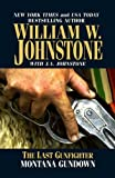 The Last Gunfighter Montana Gundown, William W. Johnstone and J. A. Johnstone, 1410465950
