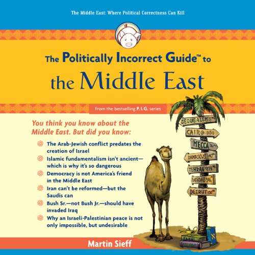 The Politically Incorrect Guide to the Middle East Audiobook [Free Download by Trial] thumbnail