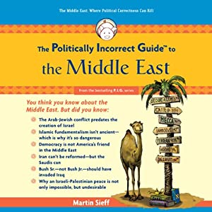 The Politically Incorrect Guide to the Middle East Audiobook