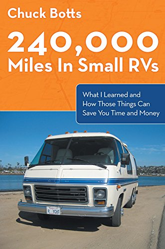 240,000 Miles In Small RVs: What I Learned and How Those Things Can Save