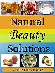 Natural Beauty Tips & Tricks (English Edition)