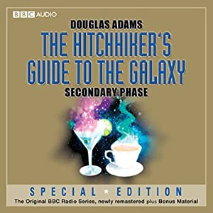 The Hitchhiker's Guide to the Galaxy: The Secondary Phase (Dramatised) Radio/TV Program