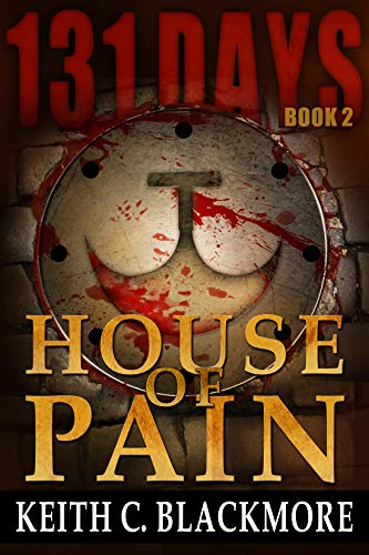 131 Days: House of Pain (Book 2) (Best Spartacus Fight Scenes)