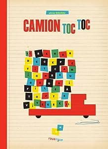vignette de 'Camion toc toc (Olivier Douzou)'