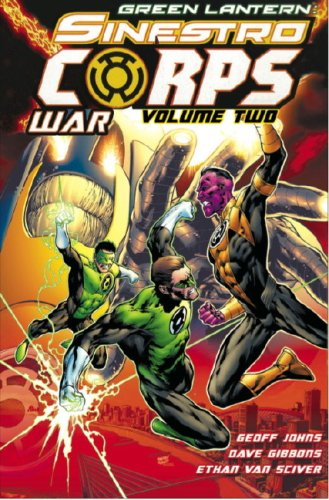 Green Lantern: Sinestro Corps War Vol. 2 (Green - 2 Volume Green Sinestro Lantern