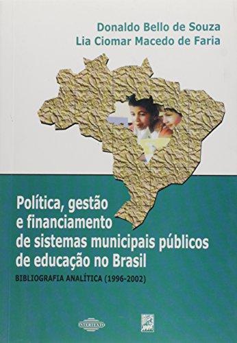 Politica, Gestao E Financiamento Dos Sistemas Municipais Publicos De E