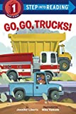 Go, Go, Trucks! (Step into Reading) - Best Reviews Guide