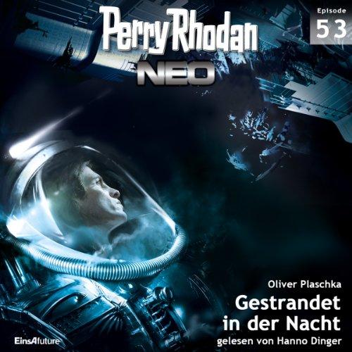 Gestrandet in der Nacht: Perry Rhodan NEO 53