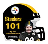Pittsburgh Steelers 101 : my first team-board-book by Brad M. Epstein front cover