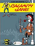 img - for Calamity Jane (Lucky Luke) book / textbook / text book