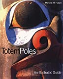 img - for Totem Poles: An Illustrated Guide (Museum Note No. 3) book / textbook / text book