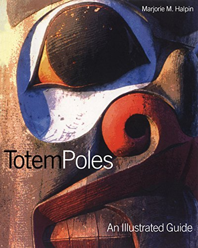 Totem Poles: An Illustrated Guide (Museum Note No. 3) (Indian Poles Native American Totem)