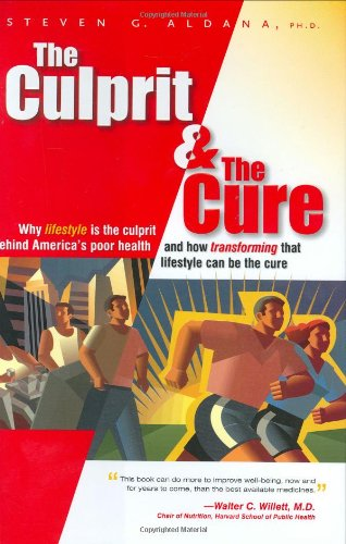 Download The Culprit and The Cure: Why lifestyle is the culprit behind America's poor health pdf