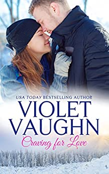 Craving for Love (Snow-Kissed Love Book 1) by [Vaughn, Violet]