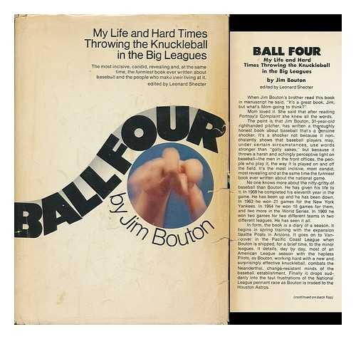 Ball Four: My Life and Hard Times Throwing the Knuckleball In the Big - Company Ball Autographed