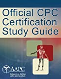 img - for CPC Certification Study Guide by American Academy of Professional Coders (2010-12-17) book / textbook / text book