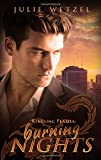 Kindling Flames: Burning Nights (The Ancient Fire Series)
