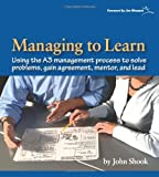 Kyпить Managing to Learn: Using the A3 Management Process на Amazon.com