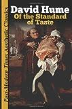 Of the Standard of Taste: Post-Modern Times Aesthetic Classics