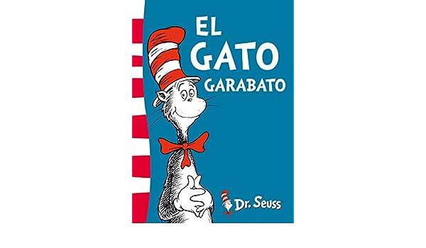 Amazon.com: El gato Garabato (Colección Dr. Seuss) (Spanish Edition) eBook: DR. SEUSS: Kindle Store