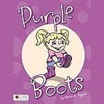 Purple Boots | Maria E. Rygiel