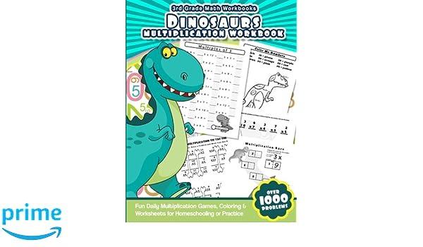 3rd Grade Math Workbooks Dinosaurs Multiplication Workbook: Fun ...