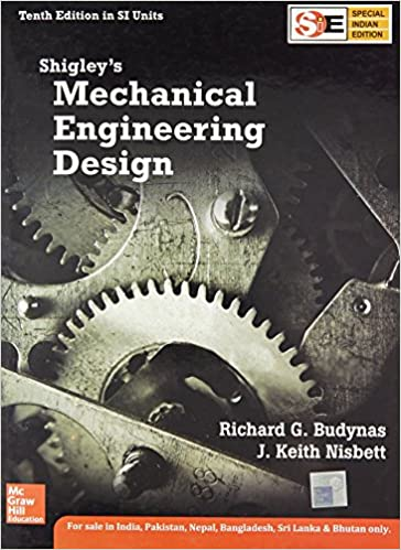 Amazon Com Shigley S Mechanical Engineering Design 1256565658722 Keith Nisbett Books