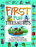 img - for First Fun Thesaurus book / textbook / text book