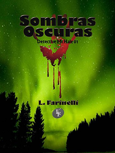 Sombras oscuras (Detective McHale nº 1) (Spanish Edition) by [Farinelli,