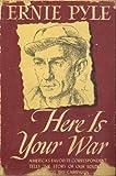 Here Is War, Ernie Pyle, 1579124410