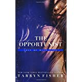 The Opportunist (Love Me With Lies)