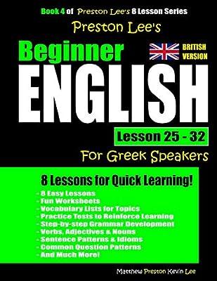 Preston Lee's Beginner English Lesson 25 - 32 for Greek