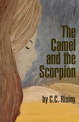 Book: The Camel and the Scorpion by C.C. Rising