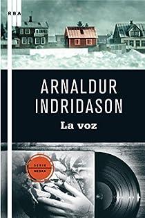 La voz. Ebook par Indridason