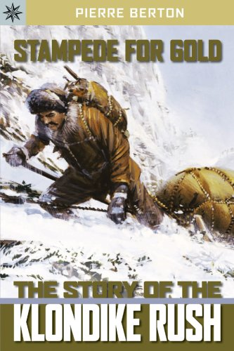 Sterling Point (Sterling Point Books®: Stampede for Gold: The Story of the Klondike Rush)